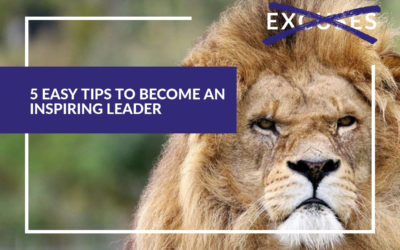 5 Easy Tips To Become An Inspiring Leader
