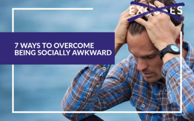 7 Simple Ways To Overcome Being Socially Awkward
